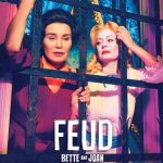 Feud: Ending of Series–Why this Particular One?