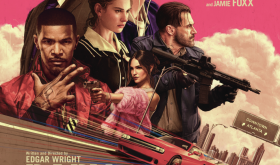 Baby Driver: Wright's New Genre–Heist Actioner Set to Music