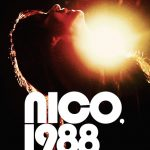 Nico, 1988: Portrait of Rich and Tragic Life