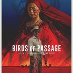 Cannes Film Fest 2018: Birds of Passage, Directed by Guerra (Embrace the Serpent) and Gallego