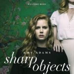 Sharp Objects: Characters Hiding Secrets